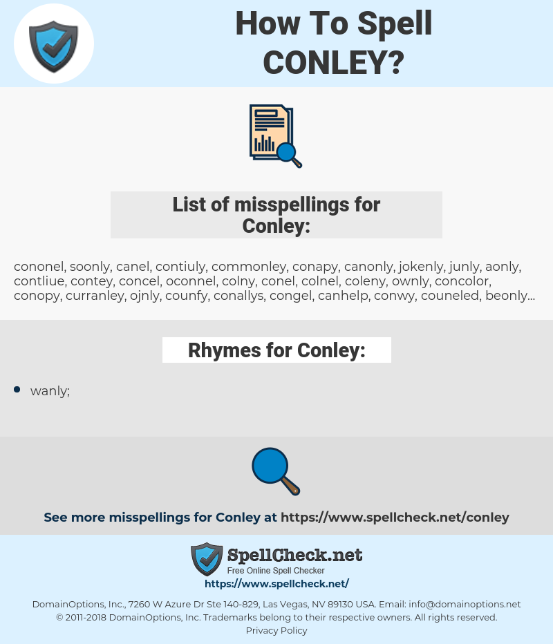 Conley, spellcheck Conley, how to spell Conley, how do you spell Conley, correct spelling for Conley