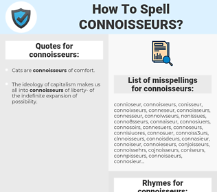 connoisseurs, spellcheck connoisseurs, how to spell connoisseurs, how do you spell connoisseurs, correct spelling for connoisseurs