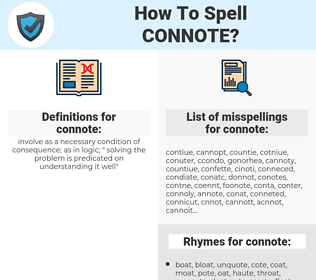 connote, spellcheck connote, how to spell connote, how do you spell connote, correct spelling for connote