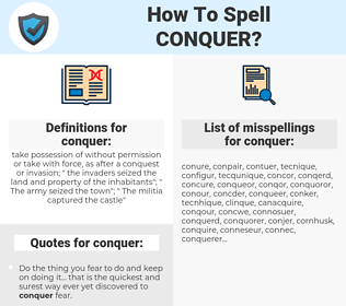 conquer, spellcheck conquer, how to spell conquer, how do you spell conquer, correct spelling for conquer