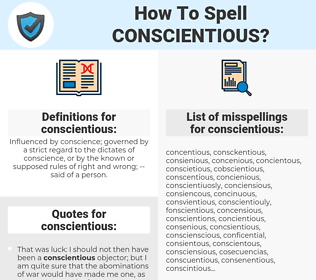 conscientious, spellcheck conscientious, how to spell conscientious, how do you spell conscientious, correct spelling for conscientious