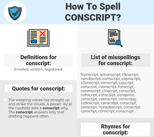 conscript, spellcheck conscript, how to spell conscript, how do you spell conscript, correct spelling for conscript