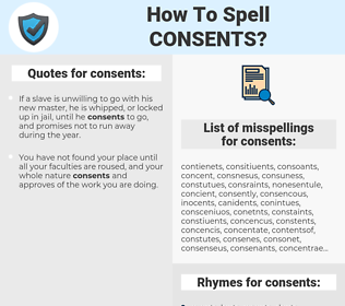 consents, spellcheck consents, how to spell consents, how do you spell consents, correct spelling for consents