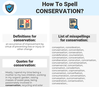 conservation, spellcheck conservation, how to spell conservation, how do you spell conservation, correct spelling for conservation