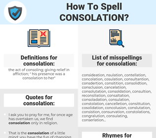 consolation, spellcheck consolation, how to spell consolation, how do you spell consolation, correct spelling for consolation