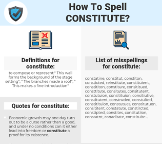 constitute, spellcheck constitute, how to spell constitute, how do you spell constitute, correct spelling for constitute
