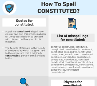 constituted, spellcheck constituted, how to spell constituted, how do you spell constituted, correct spelling for constituted