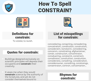 constrain, spellcheck constrain, how to spell constrain, how do you spell constrain, correct spelling for constrain