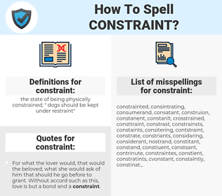 constraint, spellcheck constraint, how to spell constraint, how do you spell constraint, correct spelling for constraint