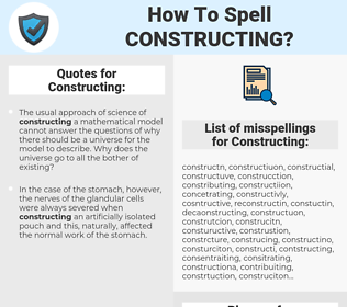 Constructing, spellcheck Constructing, how to spell Constructing, how do you spell Constructing, correct spelling for Constructing