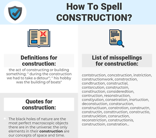 construction, spellcheck construction, how to spell construction, how do you spell construction, correct spelling for construction