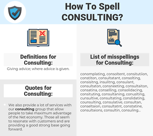 Consulting, spellcheck Consulting, how to spell Consulting, how do you spell Consulting, correct spelling for Consulting