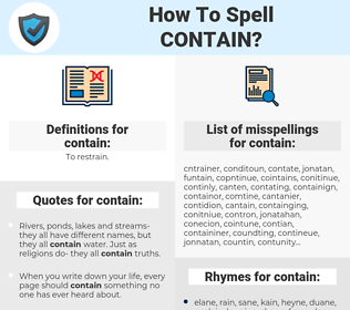 contain, spellcheck contain, how to spell contain, how do you spell contain, correct spelling for contain