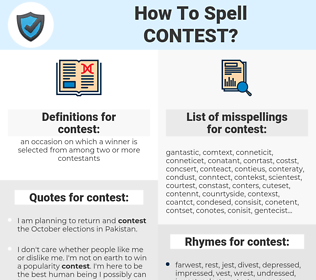 contest, spellcheck contest, how to spell contest, how do you spell contest, correct spelling for contest