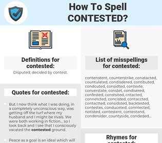 contested, spellcheck contested, how to spell contested, how do you spell contested, correct spelling for contested
