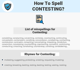 Contesting, spellcheck Contesting, how to spell Contesting, how do you spell Contesting, correct spelling for Contesting