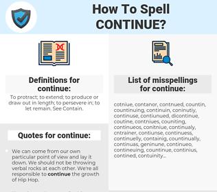 continue, spellcheck continue, how to spell continue, how do you spell continue, correct spelling for continue