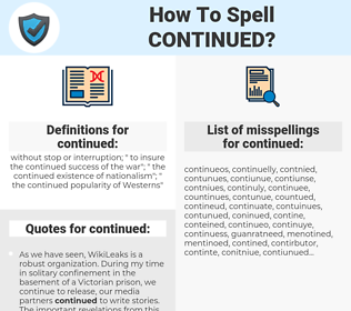 continued, spellcheck continued, how to spell continued, how do you spell continued, correct spelling for continued