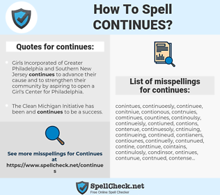 continues, spellcheck continues, how to spell continues, how do you spell continues, correct spelling for continues