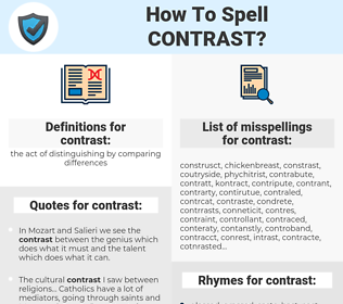 contrast, spellcheck contrast, how to spell contrast, how do you spell contrast, correct spelling for contrast