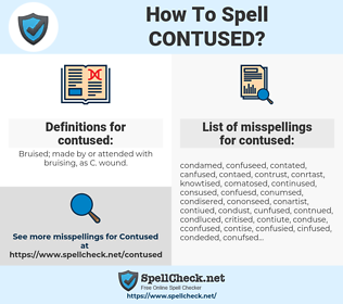 contused, spellcheck contused, how to spell contused, how do you spell contused, correct spelling for contused