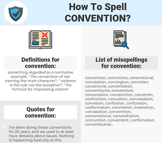 convention, spellcheck convention, how to spell convention, how do you spell convention, correct spelling for convention