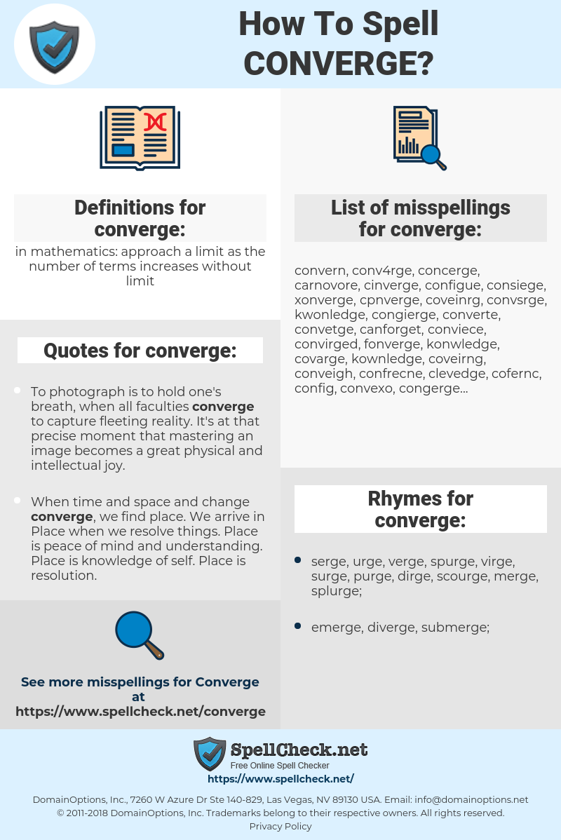 converge, spellcheck converge, how to spell converge, how do you spell converge, correct spelling for converge