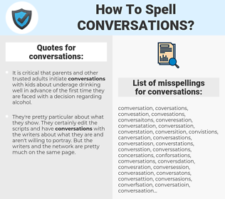 conversations, spellcheck conversations, how to spell conversations, how do you spell conversations, correct spelling for conversations