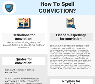conviction, spellcheck conviction, how to spell conviction, how do you spell conviction, correct spelling for conviction