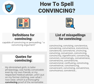 convincing, spellcheck convincing, how to spell convincing, how do you spell convincing, correct spelling for convincing