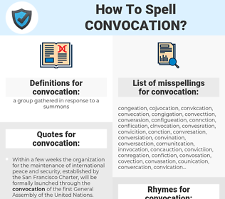 convocation, spellcheck convocation, how to spell convocation, how do you spell convocation, correct spelling for convocation
