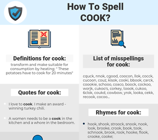 cook, spellcheck cook, how to spell cook, how do you spell cook, correct spelling for cook