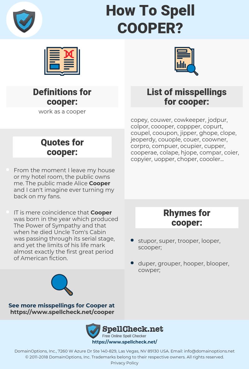 cooper, spellcheck cooper, how to spell cooper, how do you spell cooper, correct spelling for cooper