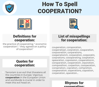cooperation, spellcheck cooperation, how to spell cooperation, how do you spell cooperation, correct spelling for cooperation