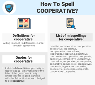 cooperative, spellcheck cooperative, how to spell cooperative, how do you spell cooperative, correct spelling for cooperative