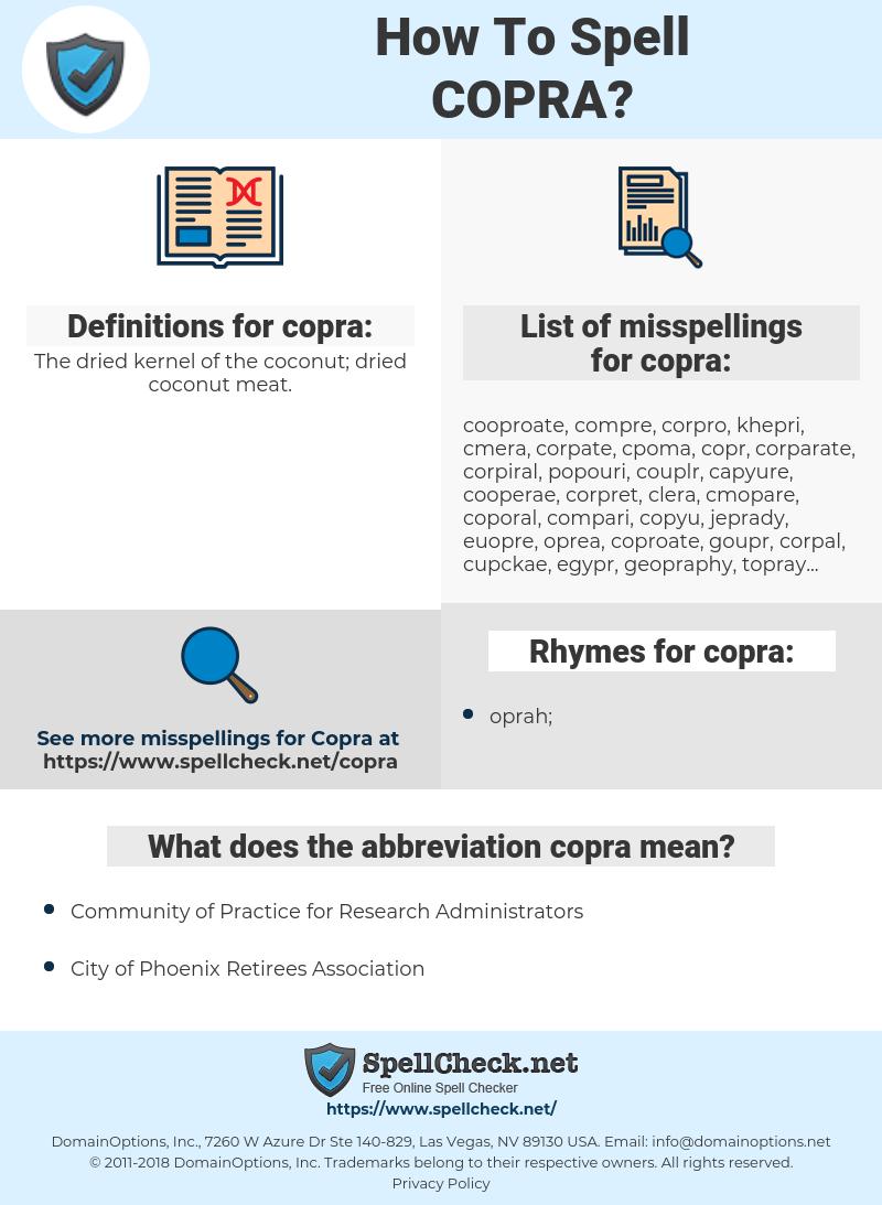 copra, spellcheck copra, how to spell copra, how do you spell copra, correct spelling for copra