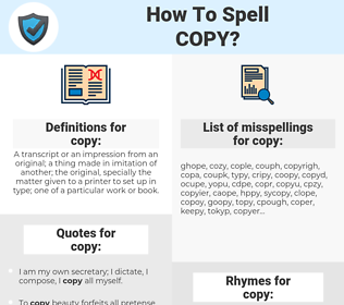copy, spellcheck copy, how to spell copy, how do you spell copy, correct spelling for copy