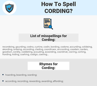 Cording, spellcheck Cording, how to spell Cording, how do you spell Cording, correct spelling for Cording