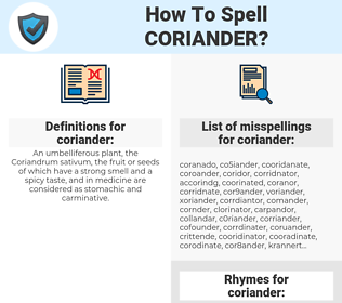 coriander, spellcheck coriander, how to spell coriander, how do you spell coriander, correct spelling for coriander