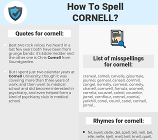 cornell, spellcheck cornell, how to spell cornell, how do you spell cornell, correct spelling for cornell