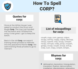 corp, spellcheck corp, how to spell corp, how do you spell corp, correct spelling for corp