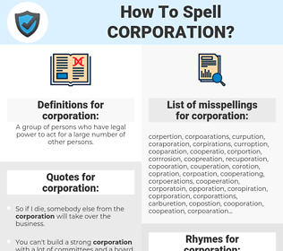 corporation, spellcheck corporation, how to spell corporation, how do you spell corporation, correct spelling for corporation