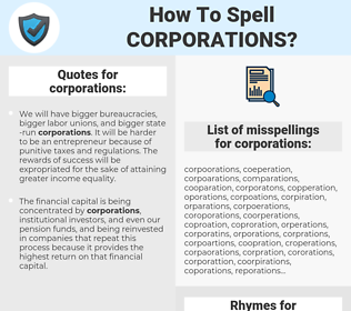 corporations, spellcheck corporations, how to spell corporations, how do you spell corporations, correct spelling for corporations