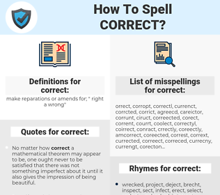 correct, spellcheck correct, how to spell correct, how do you spell correct, correct spelling for correct