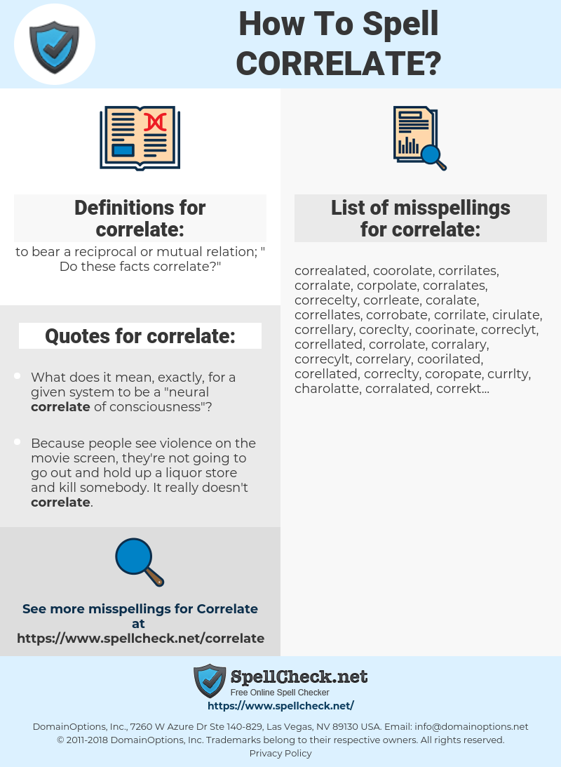 correlate, spellcheck correlate, how to spell correlate, how do you spell correlate, correct spelling for correlate