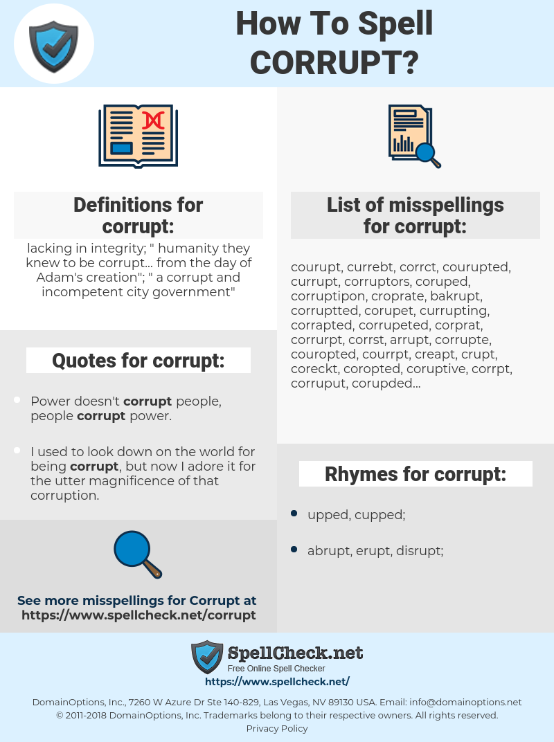 corrupt, spellcheck corrupt, how to spell corrupt, how do you spell corrupt, correct spelling for corrupt
