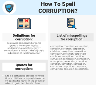corruption, spellcheck corruption, how to spell corruption, how do you spell corruption, correct spelling for corruption