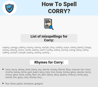 Corry, spellcheck Corry, how to spell Corry, how do you spell Corry, correct spelling for Corry
