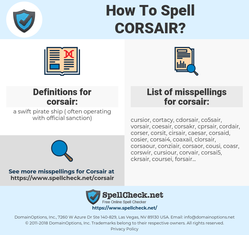 corsair, spellcheck corsair, how to spell corsair, how do you spell corsair, correct spelling for corsair
