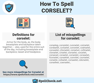 corselet, spellcheck corselet, how to spell corselet, how do you spell corselet, correct spelling for corselet